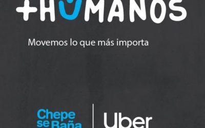 Uber y Chepe se Baña nos invitan a sacar nuestro lado +Humano